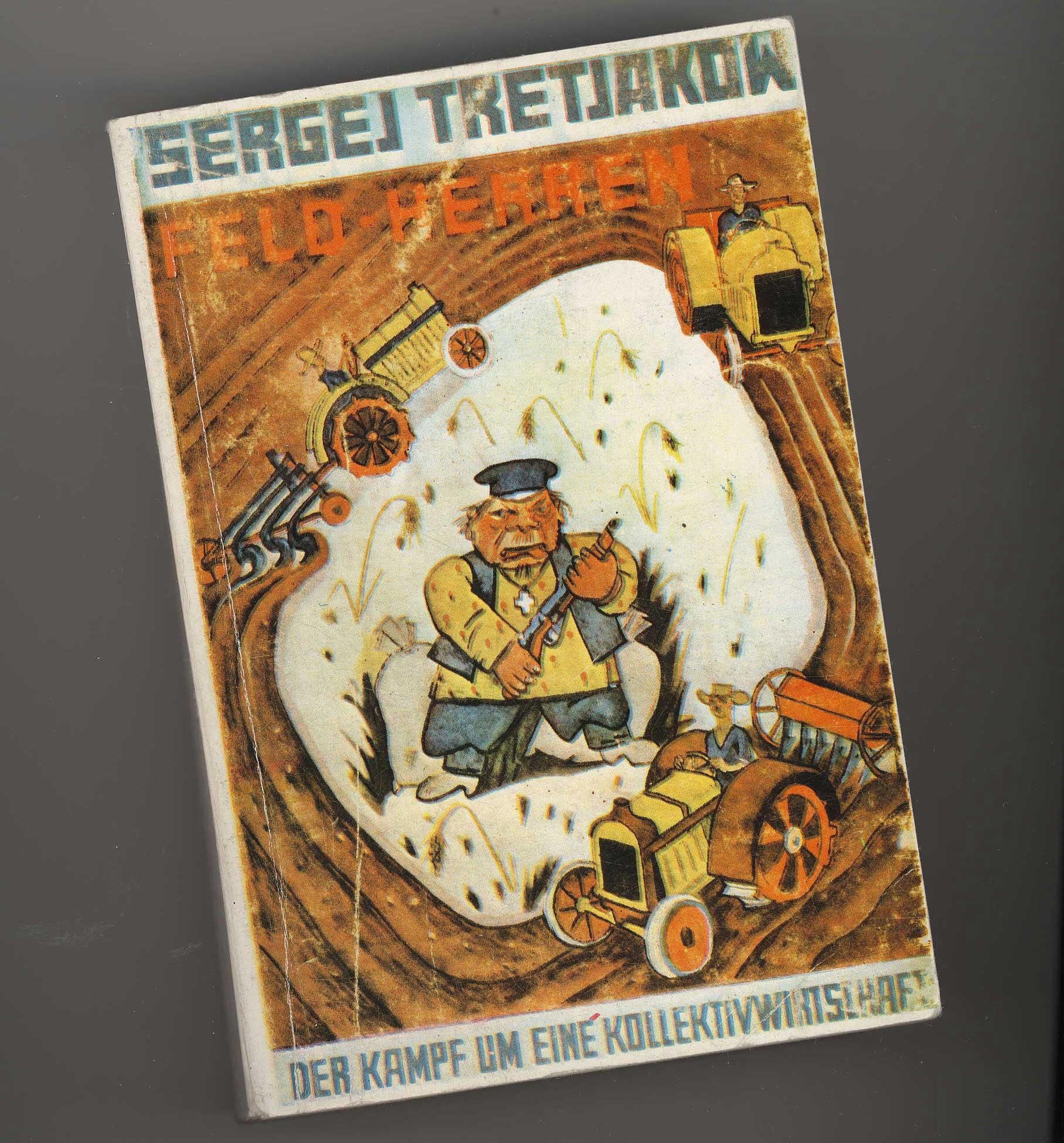 Buchcover Sergei Tretjakow: Feld-Herren, Berlin, 1931